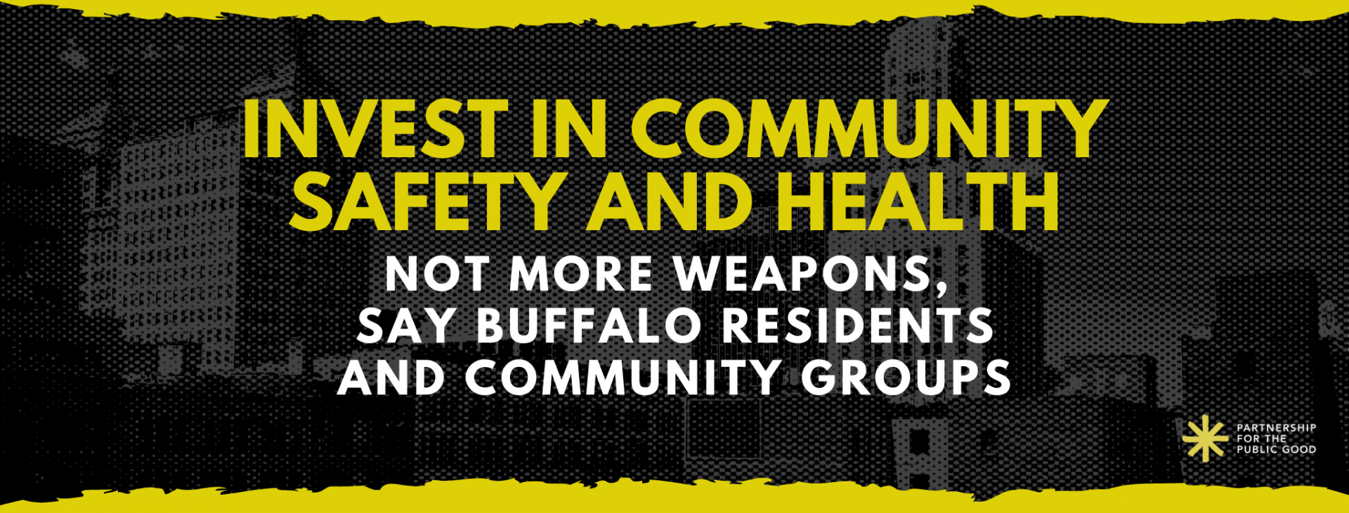 Invest in Community Safety and Health, Not More Weapons, Say Buffalo Residents and Community Groups