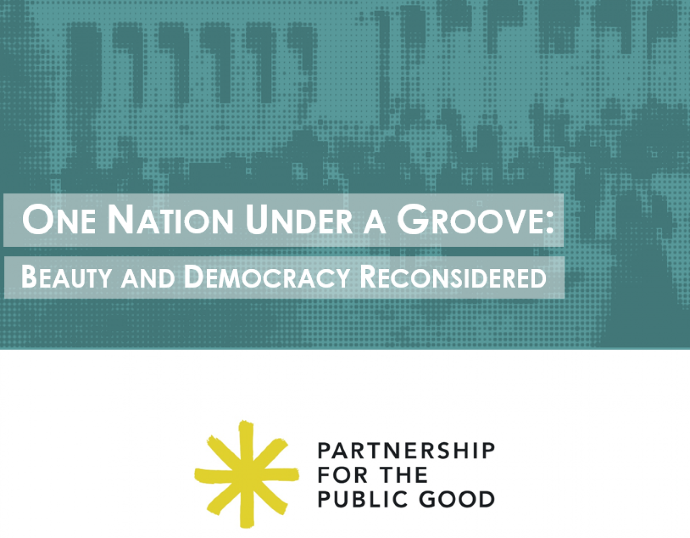 One Nation Under a Groove: Beauty and Democracy Reconsidered